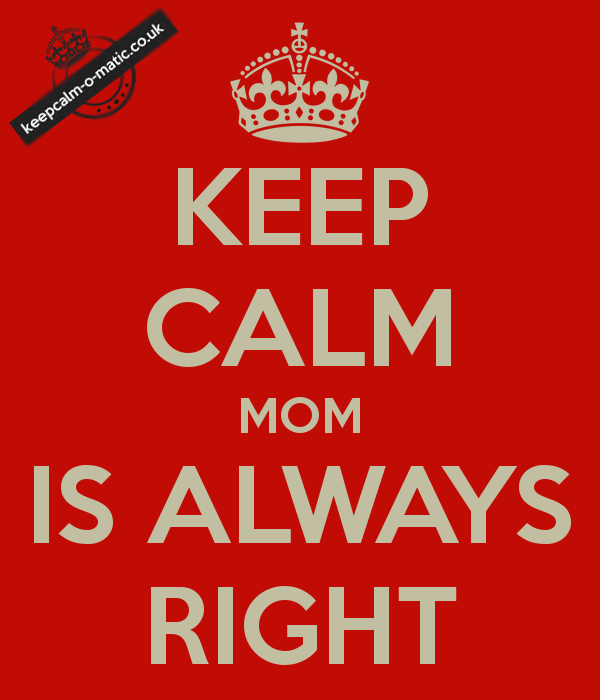 keep-calm-mom-is-always-right
