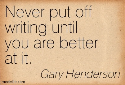 Quotation-Gary-Henderson-encouragement-improvement-Meetville-Quotes-91925