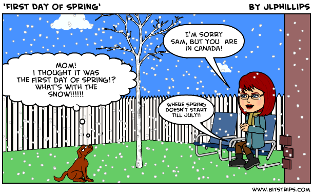 Snow On First Day Of Spring Makes Me >> Sam And Me Comic First Day Of Spring