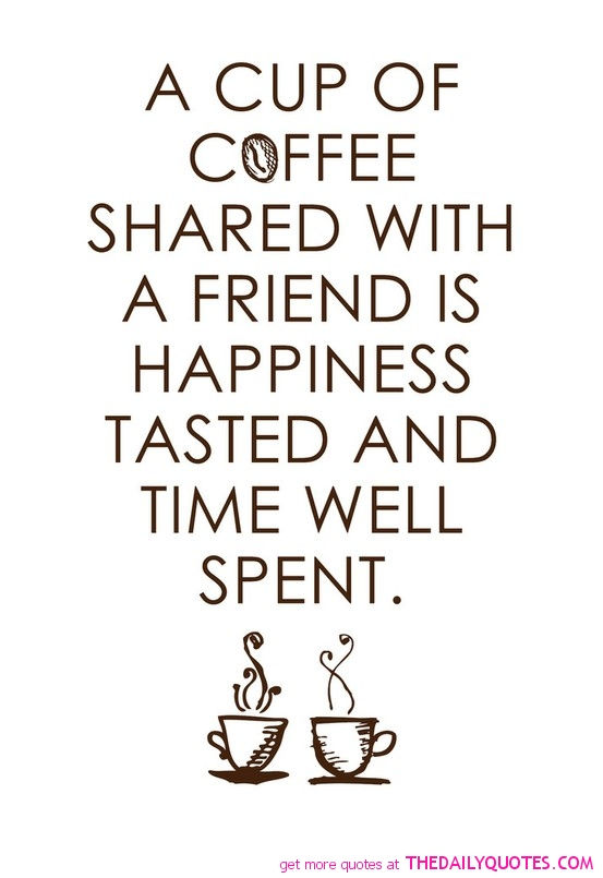 love-coffee-quotes-friend-friendship-picture-pic-sayings
