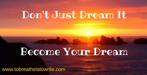 Don't Just Dream It