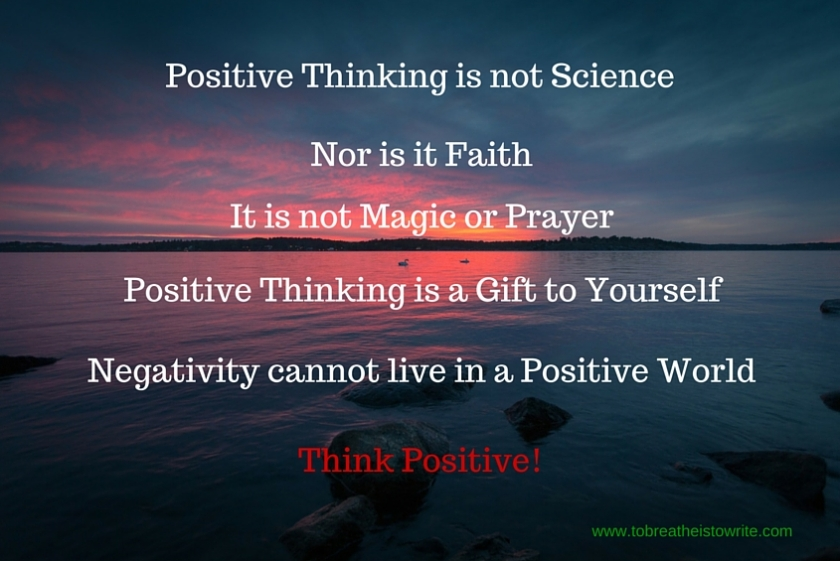 Positive Thinking Brings Positive Change