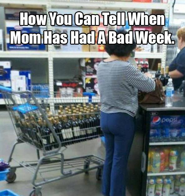 Funny-meme-Mom-has-had-a-bad-week