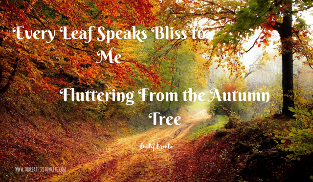 every-leaf-speaks-bliss-to-me