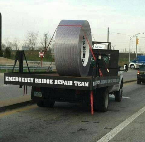 Duct tape works on everything!