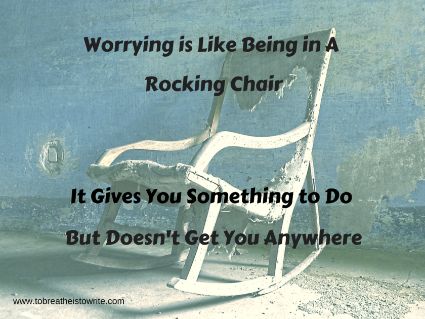 worrying-is-like-being-in-a-rocking-chair